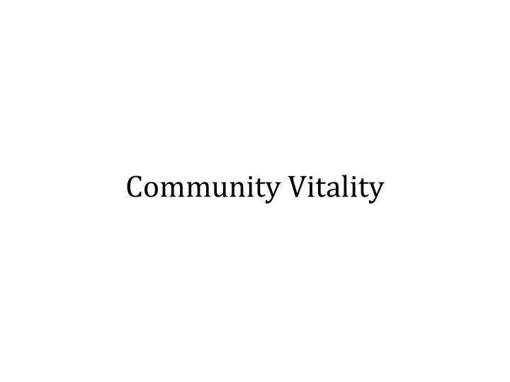 Community Vitality