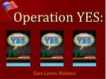 operation yes2