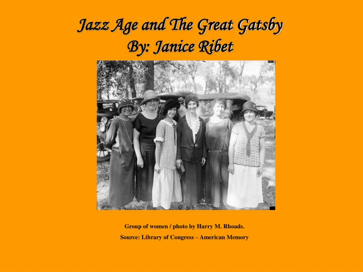 Jazz Age and The Great Gatsby
