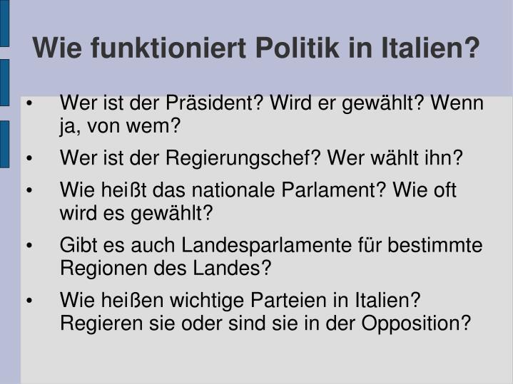 Wie funktioniert Politik in Italien?