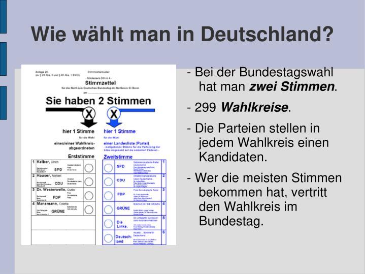Wie whlt man in Deutschland?