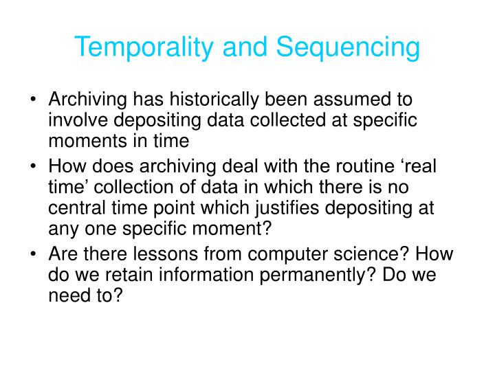 Temporality and Sequencing