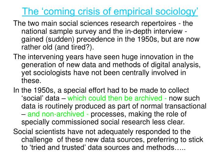 The 'coming crisis of empirical sociology'