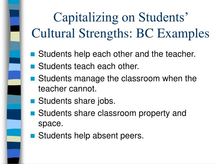 Capitalizing on Students' Cultural Strengths: BC Examples