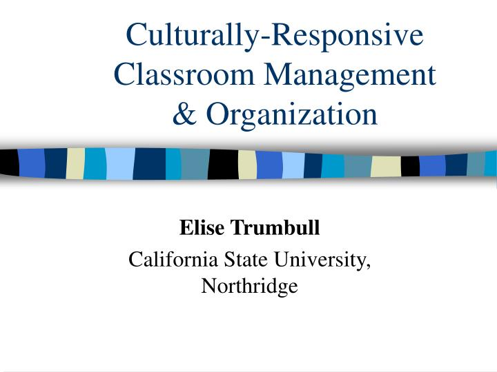 Culturally responsive classroom management organization