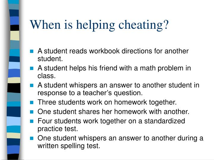 When is helping cheating?