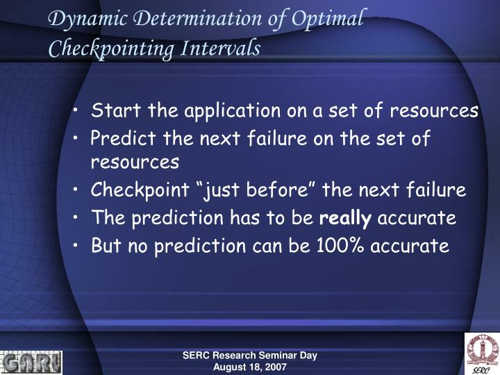 Dynamic Determination of Optimal Checkpointing Intervals