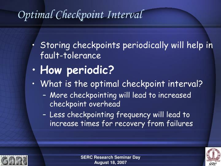 Optimal Checkpoint Interval