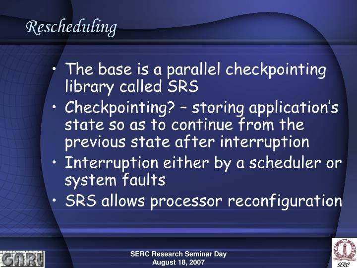 Rescheduling