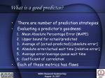 what is a good predictor
