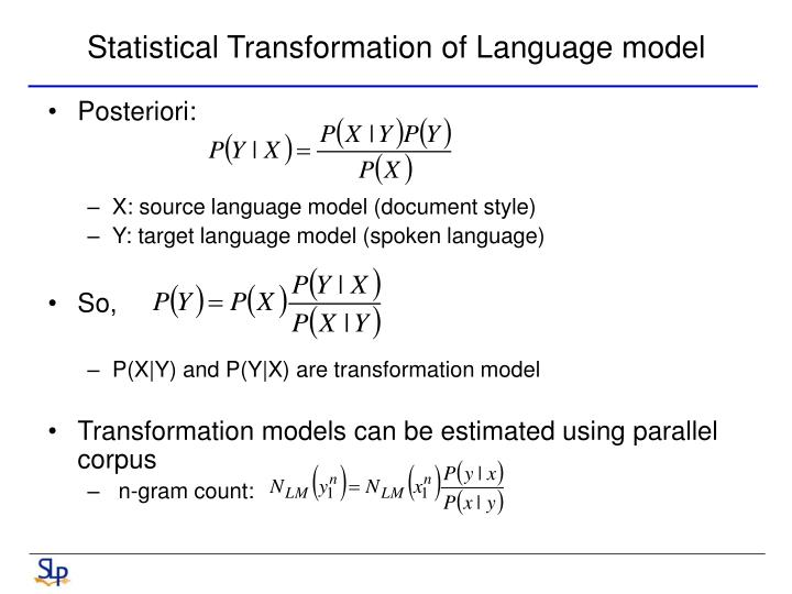 Statistical transformation of language model