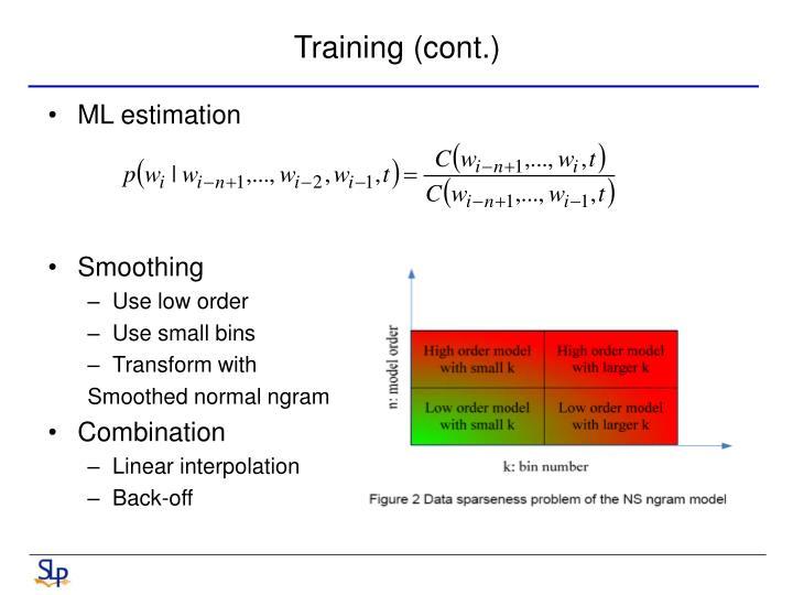 Training (cont.)
