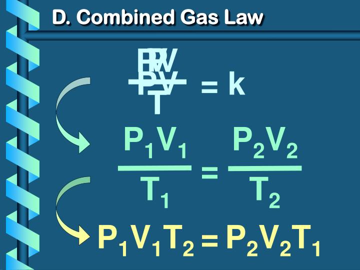 D. Combined Gas Law