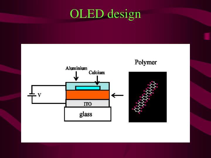 OLED design