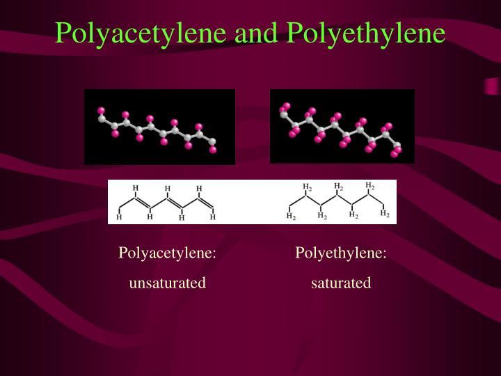 Polyacetylene and Polyethylene