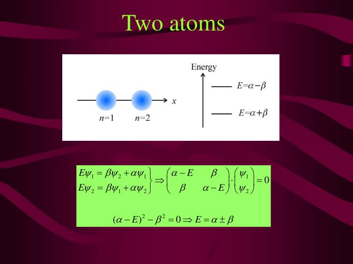 Two atoms