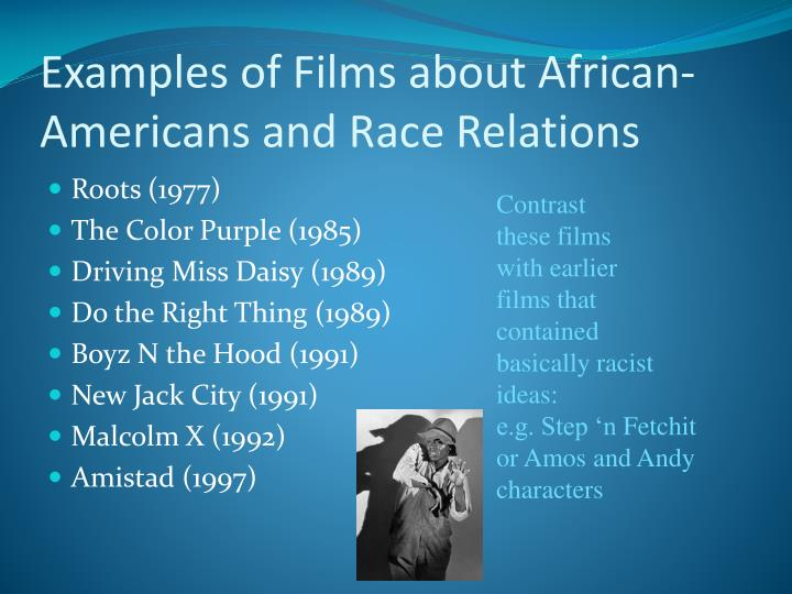 Examples of Films about African-Americans and Race Relations