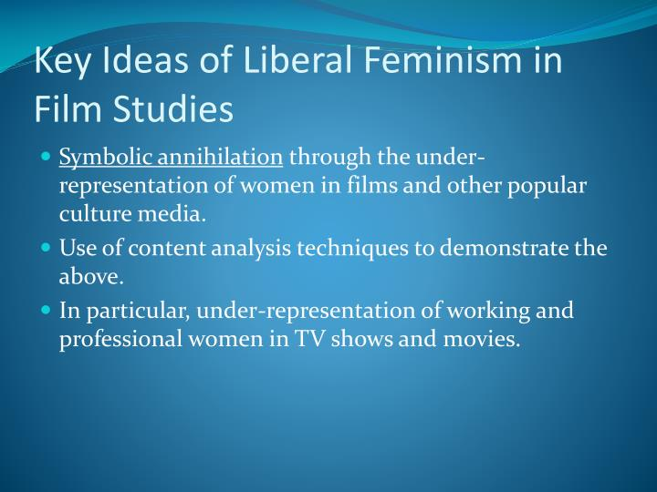Key Ideas of Liberal Feminism in Film Studies