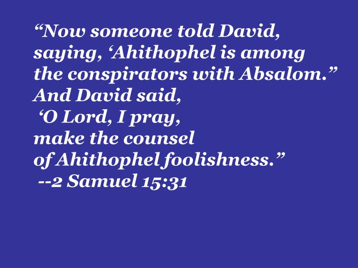 """Now someone told David,"