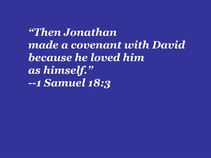 """Then Jonathan"