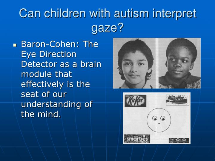 Can children with autism interpret gaze?