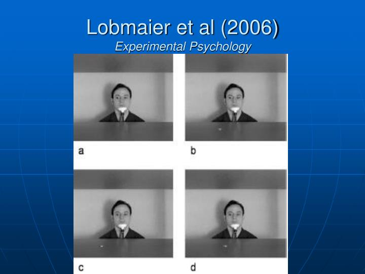 Lobmaier et al 2006 experimental psychology