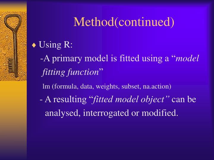 Method(continued)