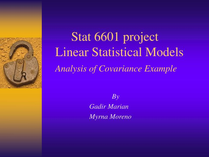 stat 6601 project linear statistical models analysis of covariance example