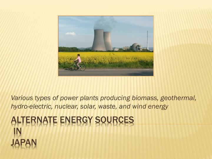 Various types of power plants