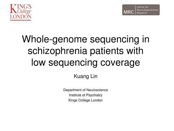 Whole-genome sequencing in schizophrenia patients with low sequencing coverage