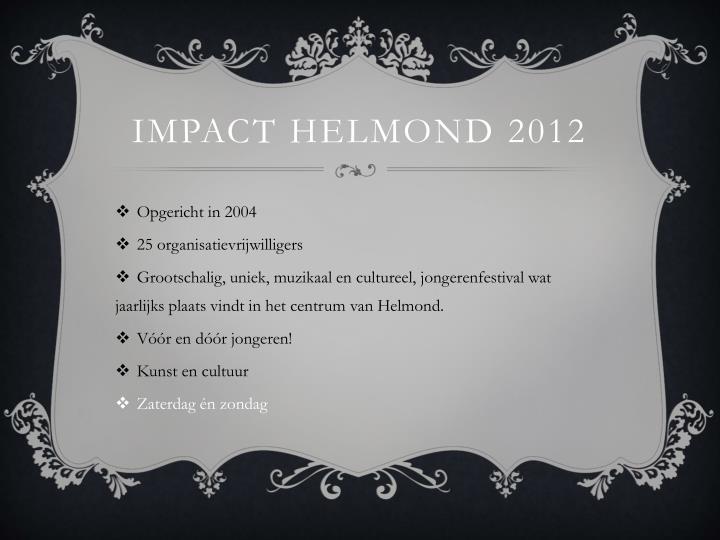 Impact Helmond 2012