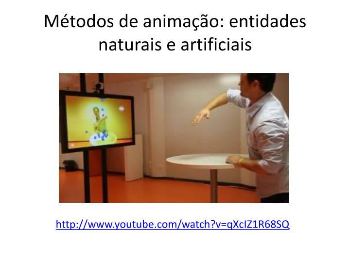 Métodos de animação: entidades naturais e artificiais