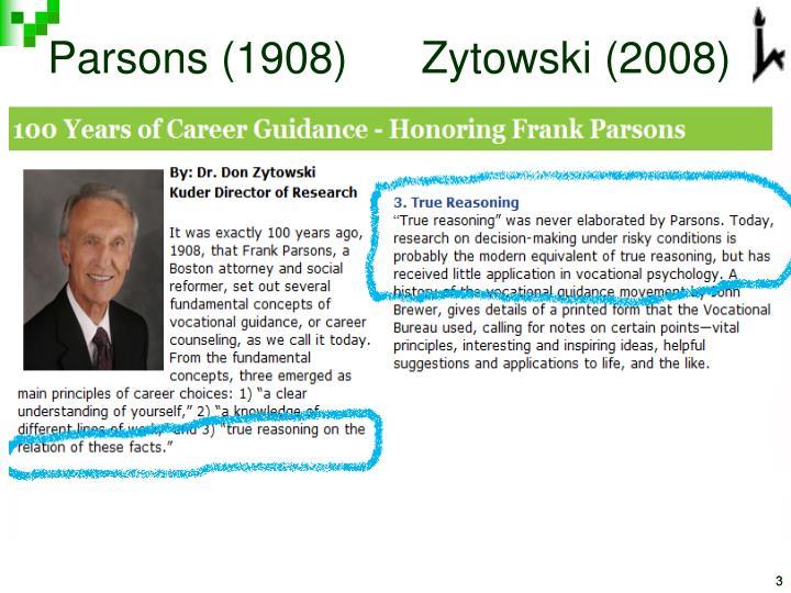 Parsons (1908)      Zytowski (2008)