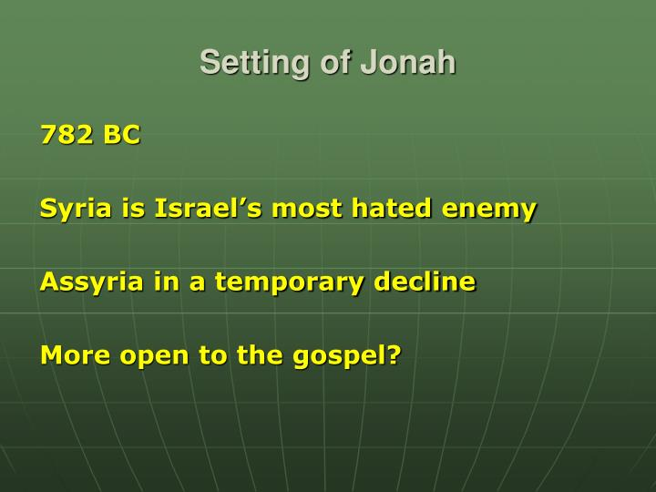 Setting of Jonah