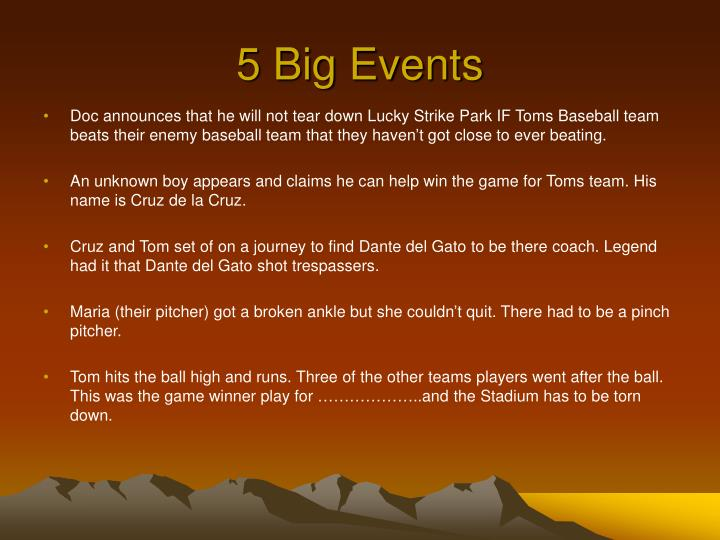 5 Big Events