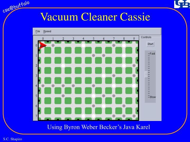 Vacuum Cleaner Cassie