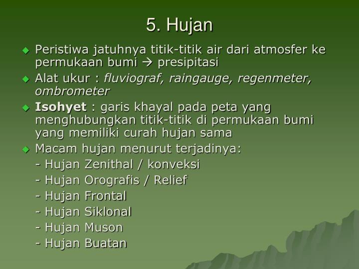 5. Hujan
