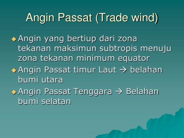 Angin Passat (Trade wind)