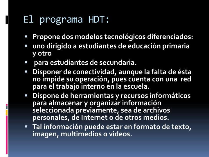 El programa HDT: