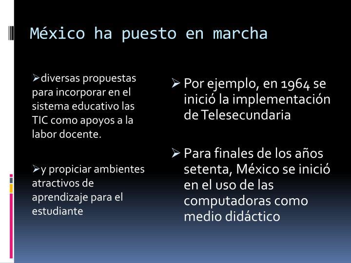 México ha puesto en marcha