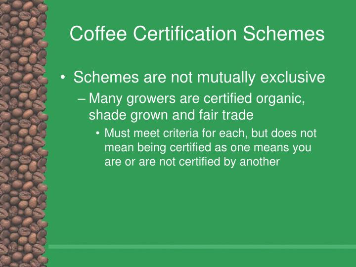 Coffee Certification Schemes