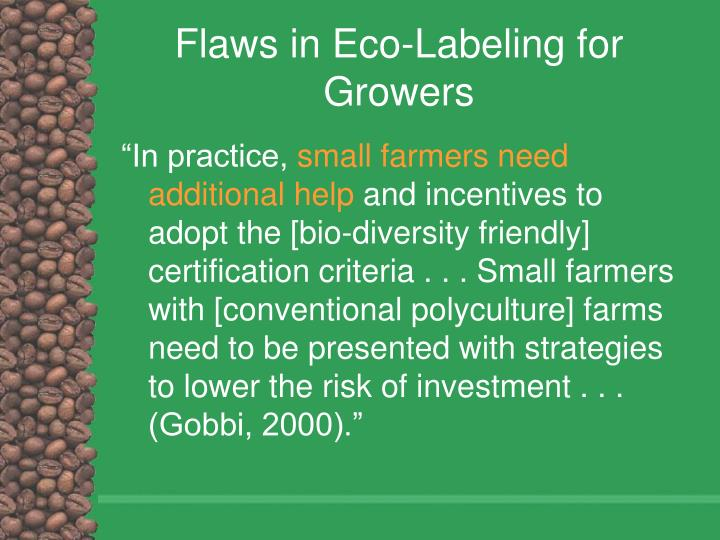Flaws in Eco-Labeling for Growers