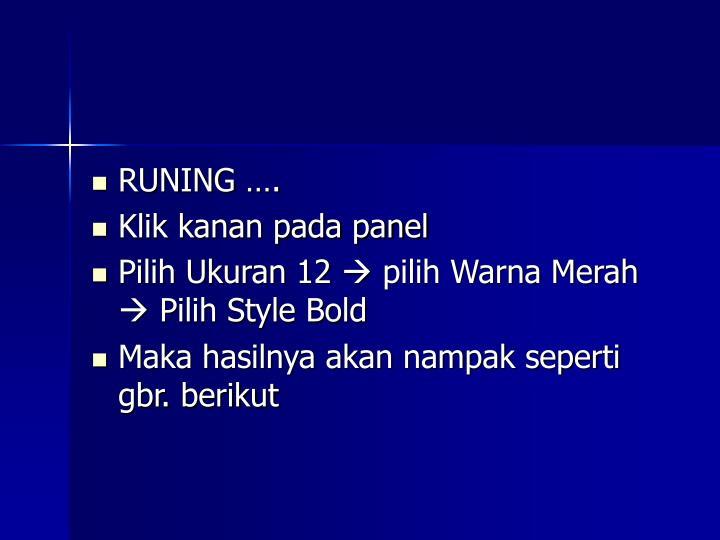 RUNING ….