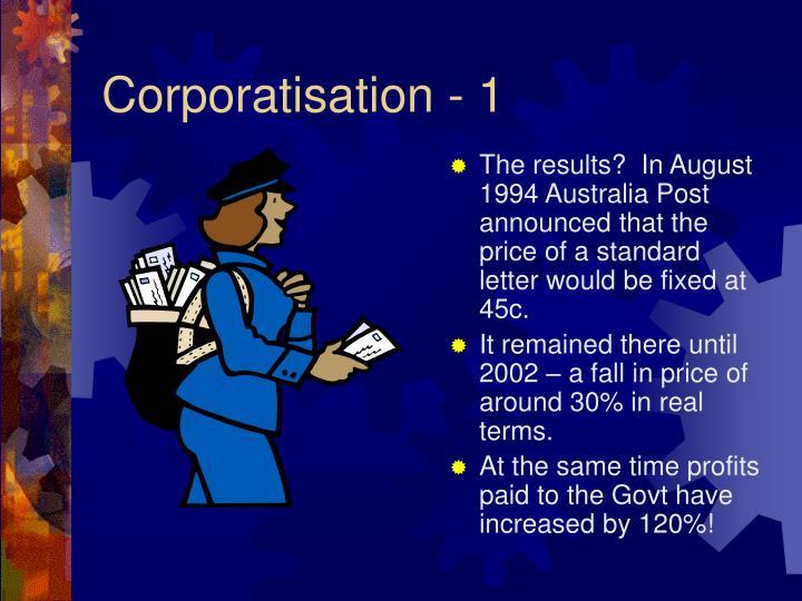 Corporatisation - 1