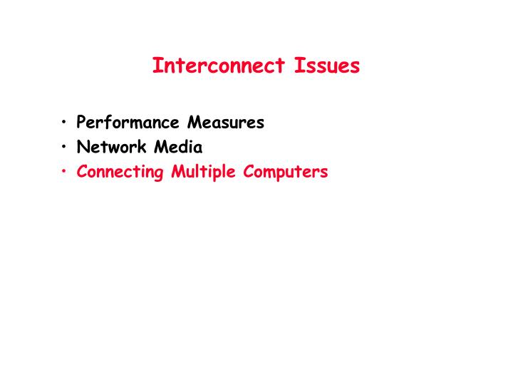 Interconnect Issues