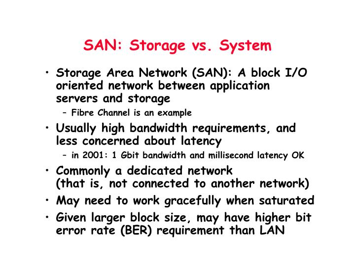 SAN: Storage vs. System