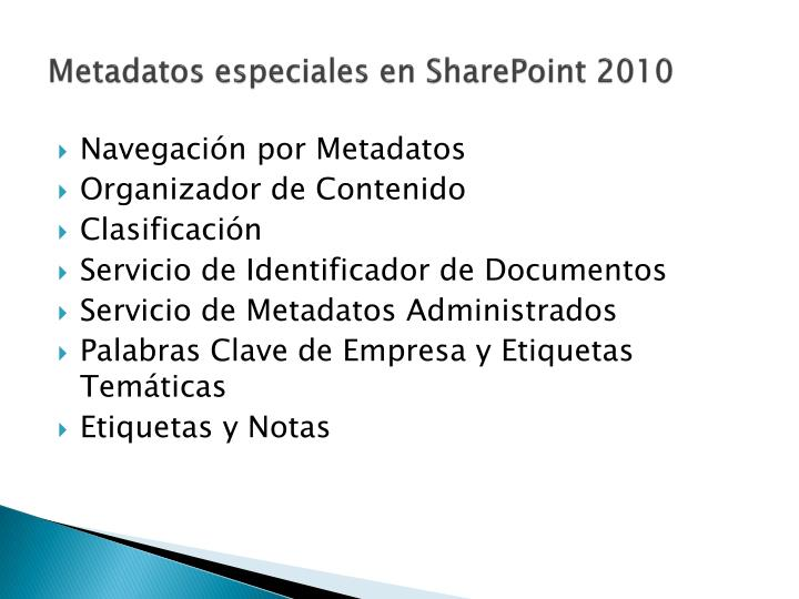 Metadatos especiales en SharePoint 2010