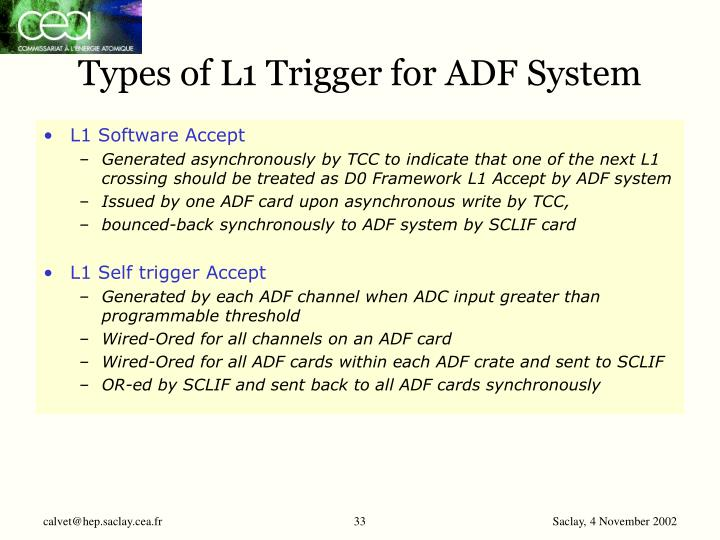 Types of L1 Trigger for ADF System
