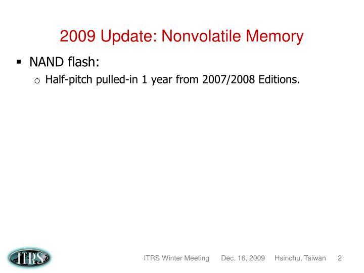 2009 Update: Nonvolatile Memory
