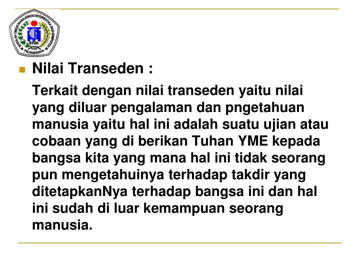 Nilai Transeden :